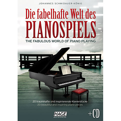 Hage Die fabelhafte Welt des Pianospiels