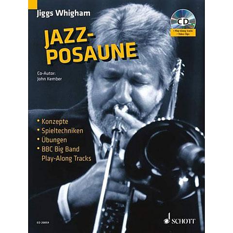 Schott Jazz-Posaune: Konzepte, Spieltechniken, Übungen