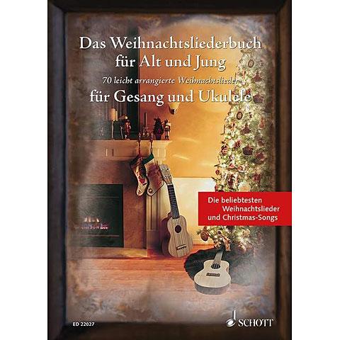 Schott Das Weihnachtsliederbuch für Alt und Jung for Ukul