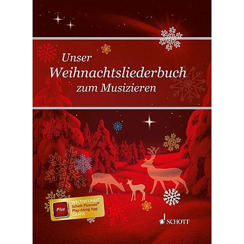 Schott Unser Weihnachtsliederbuch zum Musizieren