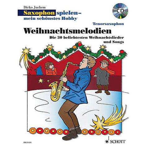 Schott Weihnachtsmelodien for Tenor Saxophon