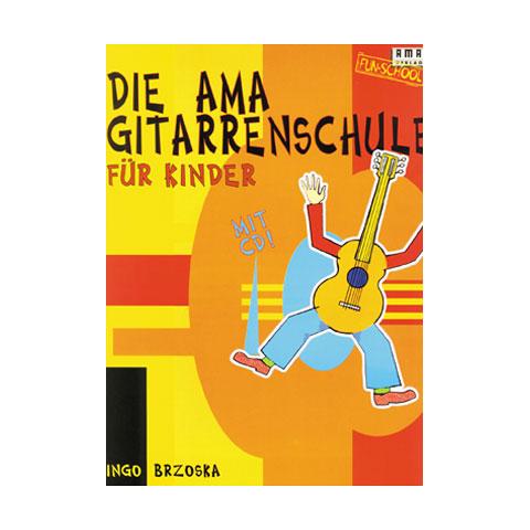 AMA Die AMA Gitarrenschule für Kinder