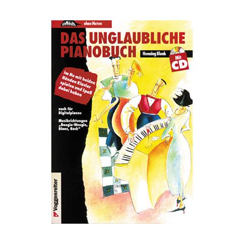 Voggenreiter Das Unglaubliche Pianobuch