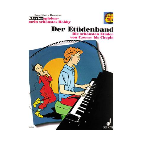 Schott Klavierspielen - mein schönstes Hobby Der Etüdenband