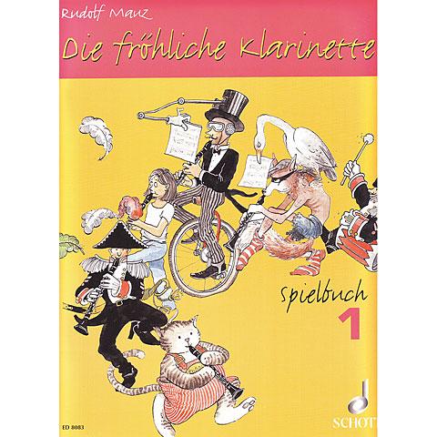 Schott Die fröhliche Klarinette Spielbuch Bd.1