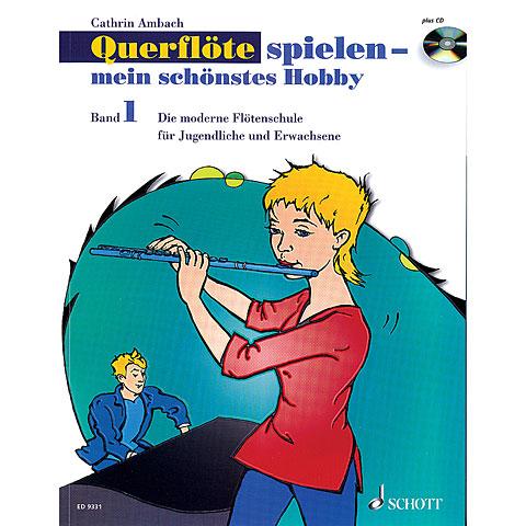 Schott Querflöte spielen - mein schönstes Hobby Bd.1