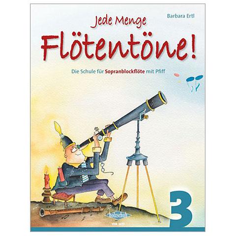 Holzschuh Jede Menge Flötentöne Bd.3