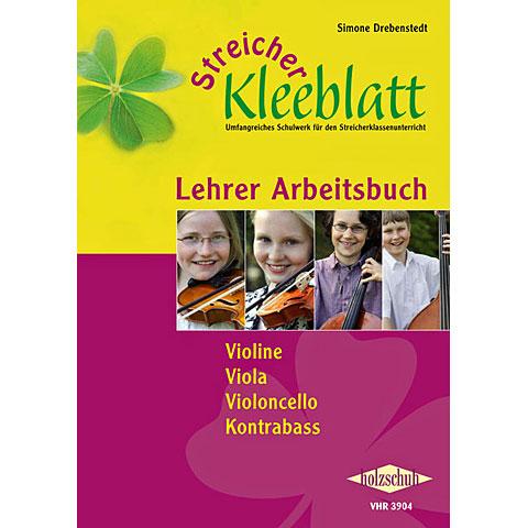 Holzschuh Streicher Kleeblatt - Arbeitsbuch Lehrer