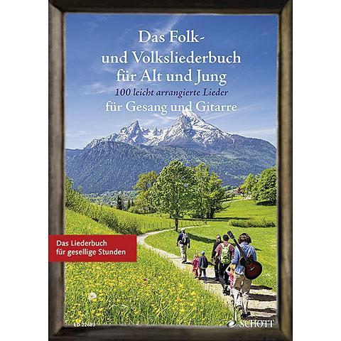 Schott Das Folk- und Volksliederbuch für Alt und Jung