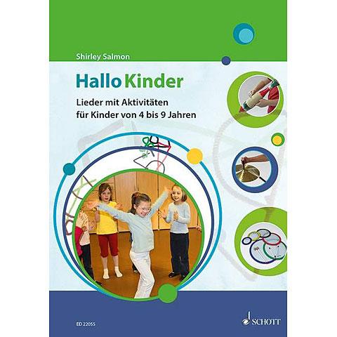 Schott Hallo Kinder - Lieder und Aktivitäten für Kinder von 4 bis 9 Jahren