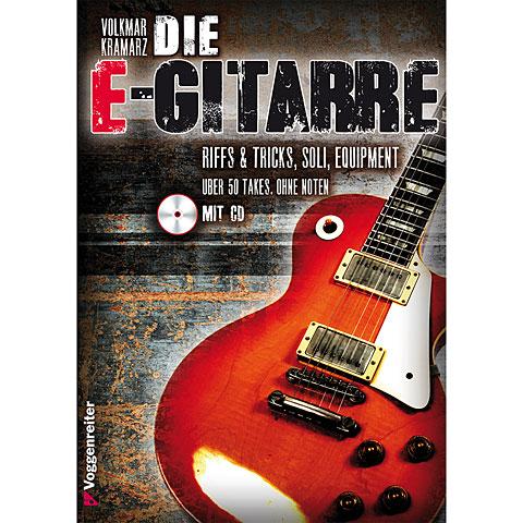 Voggenreiter Die E-Gitarre