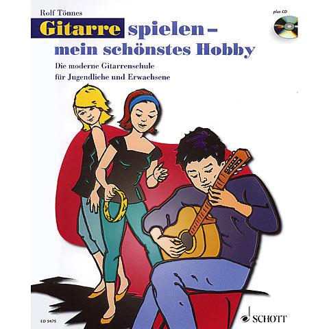 Schott Gitarrespielen - mein schönstes Hobby Bd.1